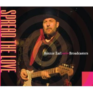 Ronnie Earl and the Broadcasters: Spread the Love (Stony Plain)