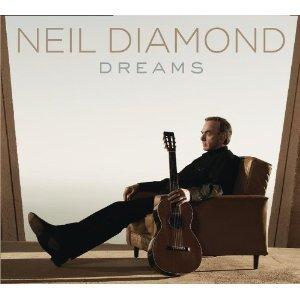 Neil Diamond: Dreams (Sony)