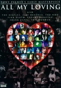 ALL MY LOVING, a film by TONY PALMER (BBC DVD)