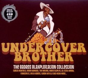 THE BARGAIN BUY: Various Artists: Undercover Brother; The Badass Blaxploitation Collection (Metro)