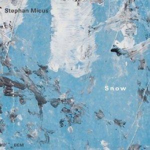 Stephan Micus: Snow (ECM/Ode)