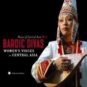 Various: Music of Central Asia Vol 4, Bardic Divas (Smithsonian/Elite)