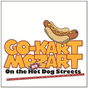 Go Kart Mozart: On the Hot Dog Streets (West Midlands/Southbound)