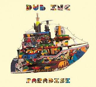 Dub Inc: Paradise (Naive)