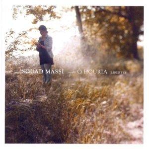 Souad Massi: O Houria/Liberty (Wrasse/Shock)