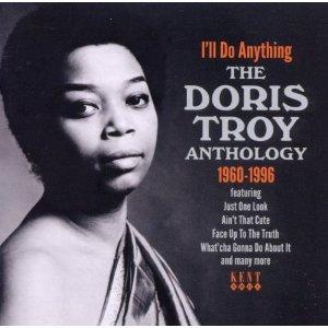 Doris Troy: I'll Do Anything, The Doris Troy Anthology 1960-1996 (Kent/Border)