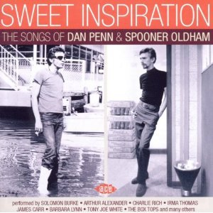 Various Artists: Sweet Inspiration, The Songs of Dan Penn and Spooner Oldham (Ace)