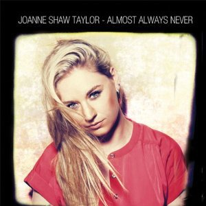 Joanne Shaw Taylor: Almost Always Never (Ruf/Yellow Eye)