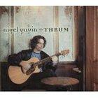 Nigel Gavin: Thrum (Ode)