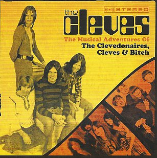 The Cleves: The Musical Adventures of the Clevedonaires, Cleves and Bitch (Frenzy)