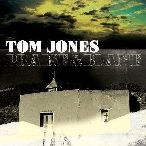 Tom Jones: Praise and Blame (Island)
