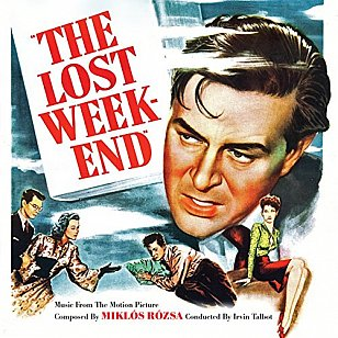 Miklos Rozsa: The Lost Weekend (1945, soundtrack)