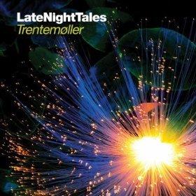 Various Artists: LateNightTales; Trentemoller (LateNightTales)