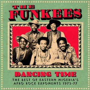 The Funkees: Dancing Time (Soundway Records)