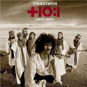 BEST OF ELSEWHERE 2007: Tinariwen: Aman Iman/Water is Life (Filter)