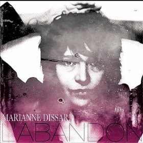 Marianne Dissard: L'abandon (Dissard/Rhythmethod)