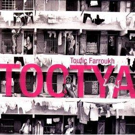 Toufic Farroukh: Tootya (Ode)