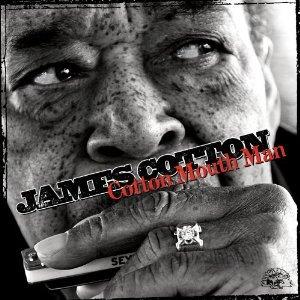 James Cotton: Cotton Mouth Man (Alligator/Southbound)