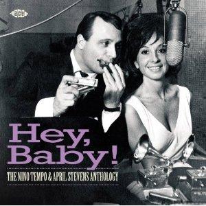 Nino Tempo and April Stevens: Hey Baby! The Anthology (Atco/Border)