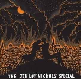 Jeb Loy Nicols: The Jeb Loy Nicols Special (Universal)