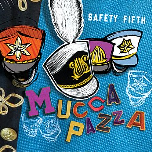 Mucca Pazza: Safety Fifth (muccapazza.com)