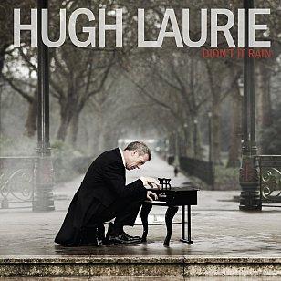 Hugh Laurie: Didn't It Rain (Warners)