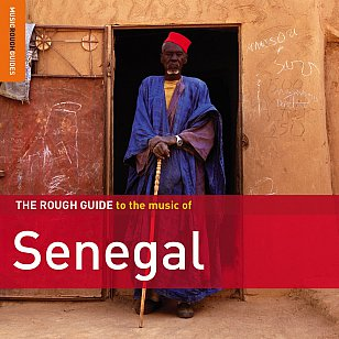 Various Artists: The Rough Guide to Senegal (Rough Guide/Southbund)