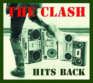 RECOMMENDED REISSUE: The Clash; Hits Back (Sony)