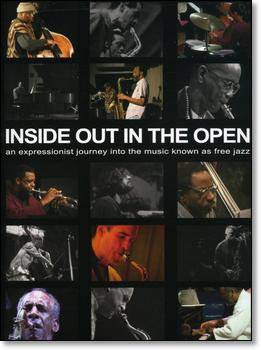INSIDE OUT IN THE OPEN, a doco by ALAN ROTH (ESP-Disk DVD)