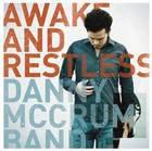 Danny McCrum Band: Awake and Restless (McCrum)