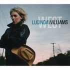 BEST OF ELSEWHERE 2007 Lucinda Williams: West (Universal)