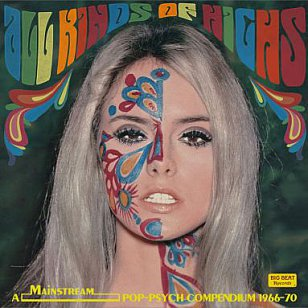 ALL KINDS OF HIGHS, SIXTIES PSYCHEDELIC POP (2012): The jellybean-tangerine-dandelion years