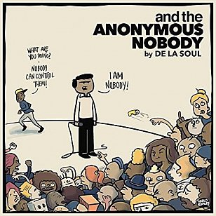 De La Soul: And the Anonymous Nobody (Kobalt)