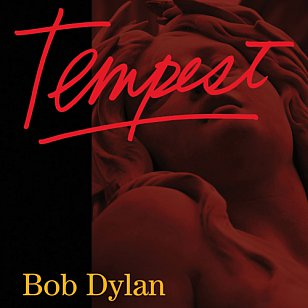 Bob Dylan: Tempest (Sony)