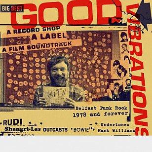 Various Artists: Good Vibrations; A  Record Shop, a Label, a Film Soundtrack (Ace/Border)