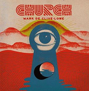 Mark De Cive-Lowe: CHURCH (ropeadope)