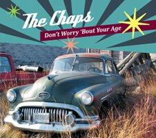 The Chaps: Don't Worry 'Bout Your Age (Chaps)
