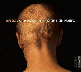 ONE WE MISSED: Chris Mason-Battley Group/John Psathas; Dialogos (Rattle Jazz)