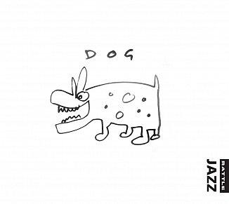 Dog: Dog (Rattle Jazz)