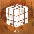 Elbow: The Seldom Seen Kid (Mag)