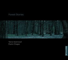 Tania Giannouli, Paulo Chagas: Forest Stories (Rattle)