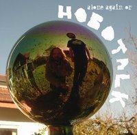 Hobotalk: Alone Again Or (Glitterhouse)