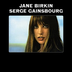 Jane Birkin and Serge Gainsbourg: Jane Birkin and Serge Gainsbourg (Light in the Attic)