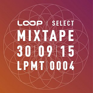 Various Artists: Loop Select Mixtape 0004 (Loop)