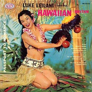 Luke Leilani and His Hawaiian Rhythm: Hawaiian Holiday (1966)
