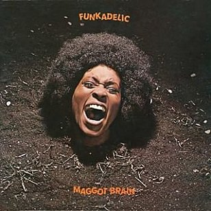 RECOMMENDED REISSUE: Funkadelic; Maggot Brain (Border)