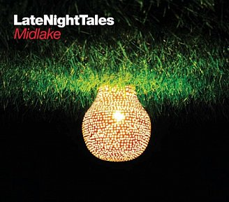 Various Artists: Late Night Tales; Midlake (LateNightTales/Southbound)