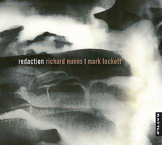 Richard Nunns and Mark Lockett: Redaction (Rattle)