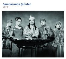 Sambasunda Quintet: Java (World Music Network)