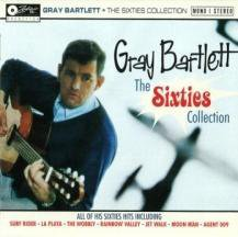 Gray Bartlett: The Sixties Collection (Frenzy/Ode)